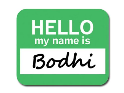 bodhi-hello-my-name-is-mousepad-mouse-pad
