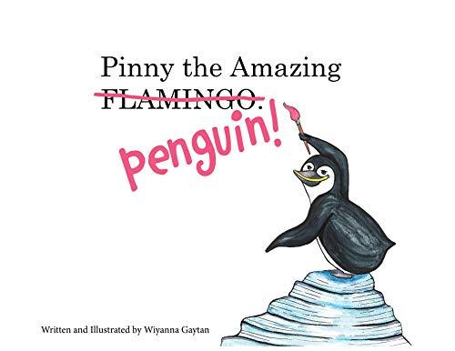Pinny the Amazing Penguin (English Edition)