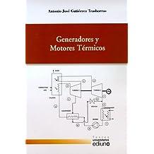 Generadores y Motores Térmicos (Textos Universitarios)