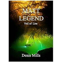 Matt Legend: Veil of Lies (English Edition)