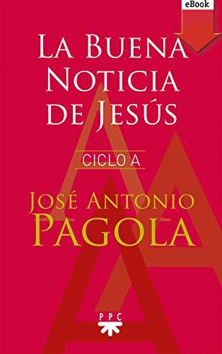 La Buena noticia de Jesús. Ciclo A (eBook-ePub)