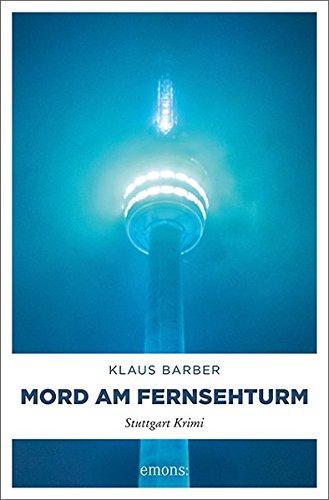 Barber, Klaus: Mord am Fernsehturm