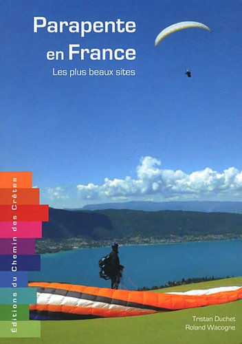 Parapente en France : Les plus beaux sites