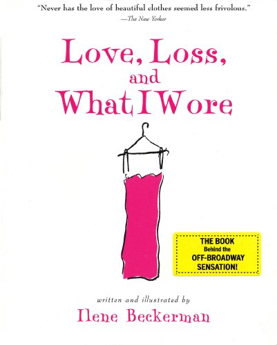 Love, Loss, and What I Wore (English Edition)