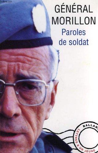 PAROLES DE SOLDAT. Lettres  un jeune officier