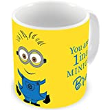 Illuminati Gifts You Are 1 In A Minion Bro Special Design Printed Multicolor Ceramic Coffee Mug - 325 Ml Rakhi Raksha Bandhan Gift For Brother