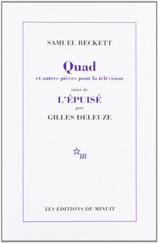 Quad et Trio du Fantôme,... que nuages..., Nacht und Träume suivi de L'épuisé par Gilles Deleuze
