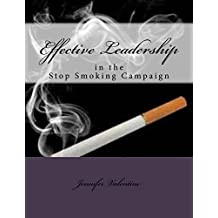 Effective Leadership in the Stop Smoking Campaign