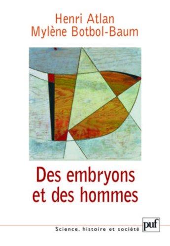 Des embryons et des hommes por Henri Atlan