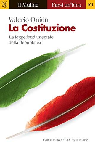 la-costituzione-farsi-unidea-italian-edition