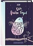 Der Frühe Vogel kann mich mal - Terminplaner - Kalender 2019 - Kalenderbuch A6 - Grafik-Werkstatt-Verlag - Taschenkalender - 11 cm x 15,5 cm