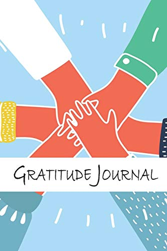 Gratitude Journal: Gratitude Journal for Women and Men, Good Days Start With Gratitude, Daily Gratitude Journal
