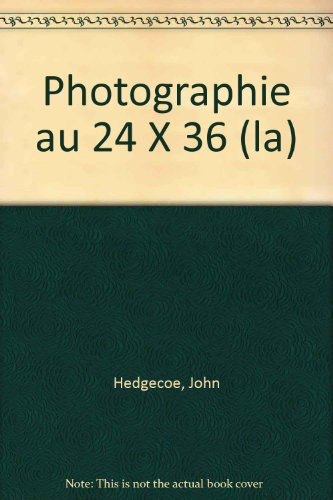 La photographie au 24 x 36