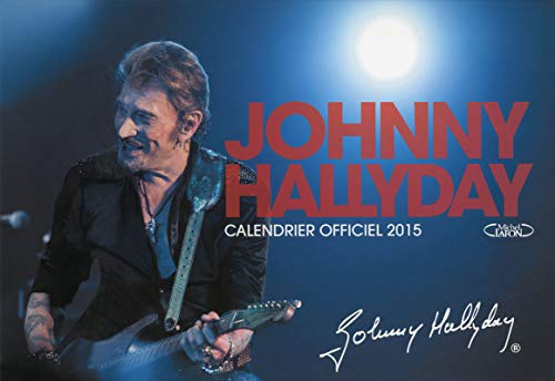 Johnny Hallyday 2015 Calendrier officiel