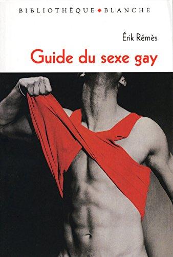 GUIDE DU SEXE GAY
