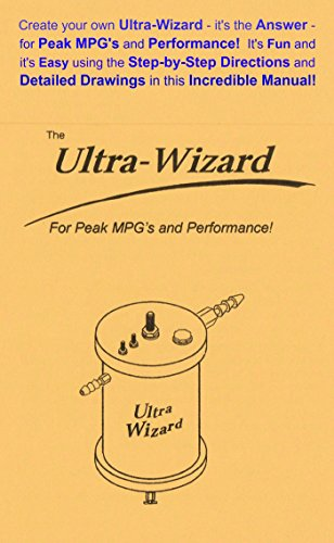 the-ultra-wizard-create-your-own-ultra-wizard-its-the-answer-for-peak-mpgs-and-performance-its-fun-a