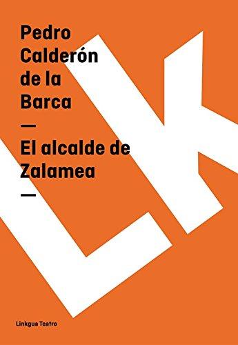 El alcalde de Zalamea (Teatro) por Pedro Calderón de la Barca