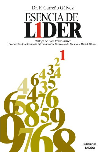 Esencia de Líder por Dr. Francisco Carreño Gálvez