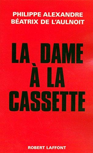 La dame à la cassette (Hors Collection) par Béatrix de L'AULNOIT