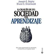 La creación de una sociedad del aprendizaje (Ensayo)