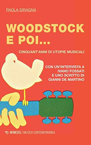 Woodstock e poi