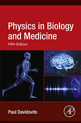 Physics in Biology and Medicine (English Edition) -