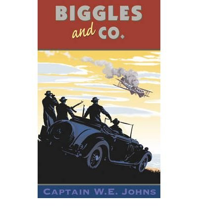 [(Biggles and Co.)] [Author: W. E. Johns] published on (September, 1992)