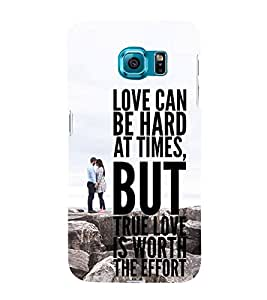 Fiobs Designer Back Case Cover for Samsung Galaxy S6 Edge :: Samsung Galaxy S6 Edge G925 :: Samsung Galaxy S6 Edge G925I G9250 G925A G925F G925Fq G925K G925L G925S G925T (Love Quotes Messages Hard True Worth The Effort )
