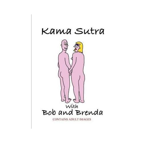 [(Kama Sutra with Bob and Brenda)] [By (author) Paul Gwilliam] published on (March, 2013)