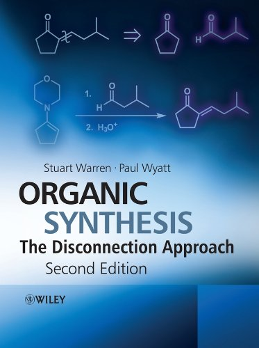 Organic Synthesis: The Disconnection Approach (English Edition)
