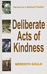 Deliberate Acts of Kindness (Thorndike Nonfiction)