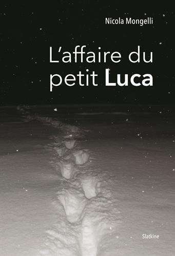 L'affaire du petit Luca par Nicola Mongelli