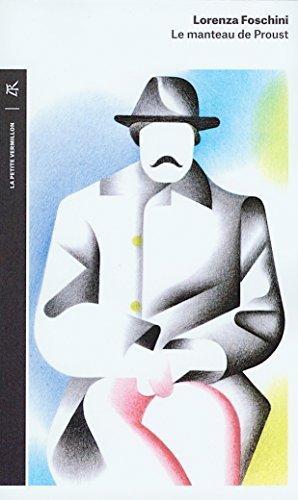 Le manteau de Proust : Histoire d'une obsession littéraire por Lorenza Foschini