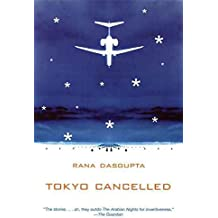 (TOKYO CANCELLED ) BY DasGupta, Rana (Author) Paperback Published on (03 , 2005)