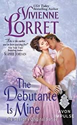 [The Debutante Is Mine : The Season's Original Series] (By (author) Vivienne Lorret) [published: May, 2016]