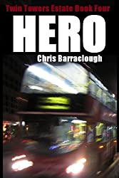 Hero (Twin Towers Estate British Crime Thrillers Book 4)