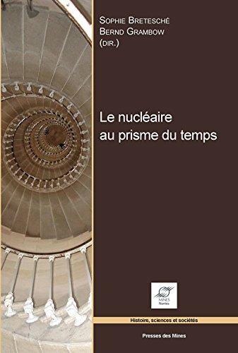 Le nucléaire au prisme du temps