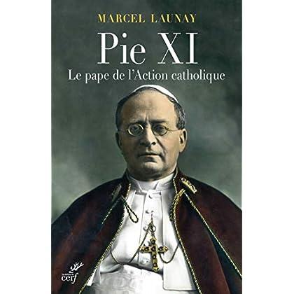 Pie XI (HISTOIRE)