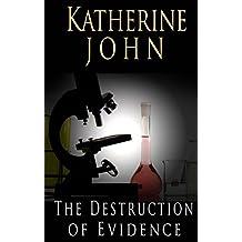 The Destruction of Evidence (Trevor Joseph Detective Book 5)
