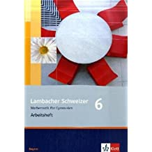 Lambacher Schweizer - Ausgabe für Bayern / Arbeitsheft 6. Schuljahr