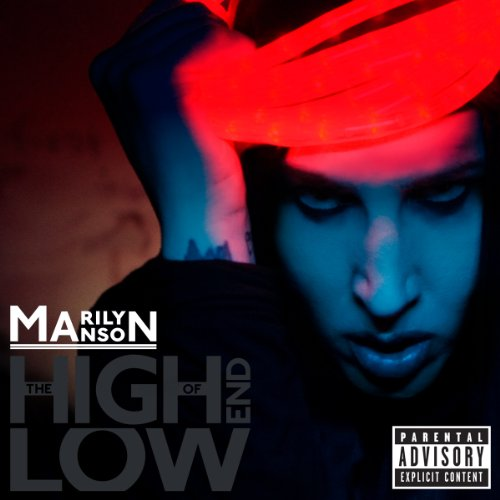 The High End Of Low [Explicit]