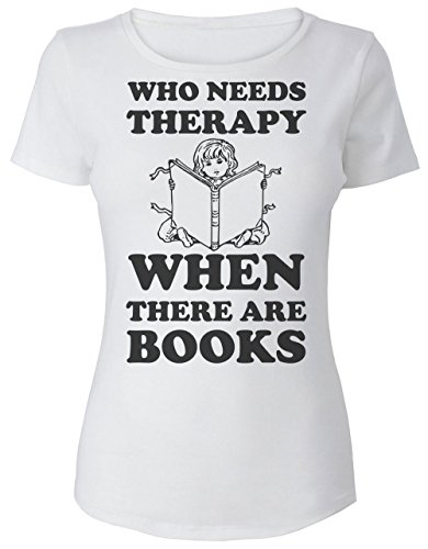 Who Need Therapy When There are Books Women's T-Shirt