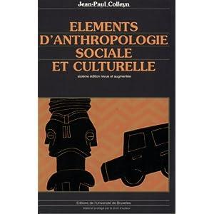 Eléments d'anthropologie sociale et culturelle : 6ème édition