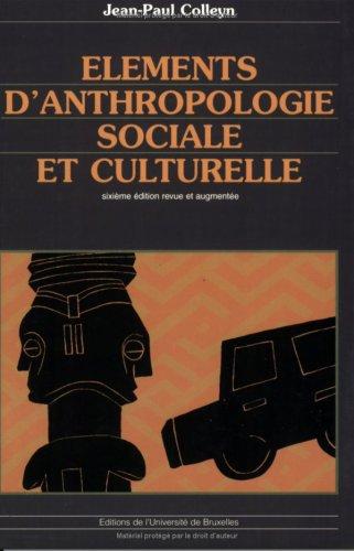 Elments d'anthropologie sociale et culturelle : 6me dition