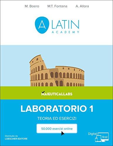 Alatin. Corso di lingua e cultura latina «Digital first». Per le Scuole superiori. Con versione digitale online: 1