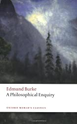 A Philosophical Enquiry into the Origin of Our Ideas of the Sublime and Beautiful (Oxford World's Classics)