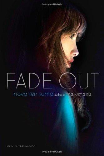 Fade Out by Nova Ren Suma (2012-06-05) (Nova Suma)