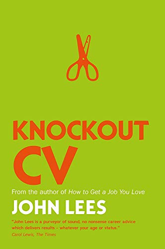 PDF Descargar Knockout Cv: How To Get Noticed, Get Interviewed & Get Hired (UK Professional Business Management / Business)