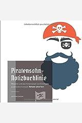 Piratensohn-Notizbuchlinie: Meuterei und das Hinterlassen von Einträgen ausdrücklich erlaubt (Variante: pirate face) Taschenbuch