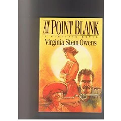 At Point Blank: A Suspense Novel by Virginia Stem Owens (1992-04-02)
